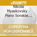 SONATE X PF VOL.3: SONATA N.1 OP.6, N.4 cd musicale di MYASKOVSKY NIKOLAI Y