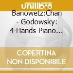 MUSICA X PF A 4 MANI: MISCELLANEOUS I, I cd musicale di Leopold Godowsky