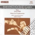 Hans Salter - Music For Frankenstein cd musicale di Salter & skinner