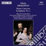 Mihaly Mosonyi - Piano Concerto Symphony N.1 cd musicale di MihÁly Mosonyi