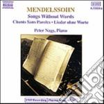 Mendelssohn Felix - Romanze Senza Parole Oop.53 N1,2,3,4, Op.30 N.1,2,3, Op.62 N.1,2, Op.102 N.3,5,6 cd musicale di Felix Mendelssohn