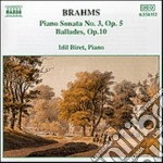 Brahms Johannes - Sonata X Pf N.3 Op.5, Ballata N.1 > N.4op.10 cd musicale di Johannes Brahms