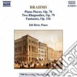 Brahms Johannes - Pezzo X Pf N.1 > N.8 Op.76, Rapsodia N.1, N.2 Op.79, Fantasia N.1 > N.7 Op.116 cd musicale di Johannes Brahms