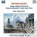 Mendelssohn Felix - Romanze Senza Parole N. 1 > 3,5,6 Op.19, N.11 > 13 Op.30, N.13.14,17,18 Op.38, N cd musicale di Felix Mendelssohn