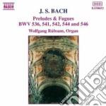 Bach Johann Sebastian - Preludi E Fughe: Bwv 544, Bwv 541, Bwv 546, Bwv 542, Bwv 536 cd musicale di Johann Sebastian Bach