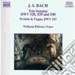 Bach J.S. - Preludio E Fuga Bwv 547, Tro Sonate Bwv 528-530 cd musicale di Johann Sebastian Bach