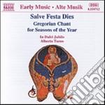 SALVA FESTE DIES (CANTO GREGORIANO PER I cd musicale di JUBILO DULCI/TURCO ALBERTO