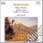 Schumann Robert - Kinderszenen Op.15, Papillons Op.2, Carnaval Op.9 cd musicale di Robert Schumann