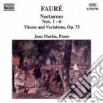 Gabriel Faure' - Notturno N.1 > N.6, Tema E Variazioni Op.73 cd musicale di Jean Martin