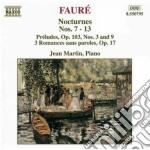 Gabriel Faure' - Notturno N.7 > N.13, Preludio N.3, N.9 Op.103, 3 Romanze Senza Parole cd musicale di Gabriel Faure'