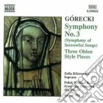 Gorecki Henryk Mikolaj - Sinfonia N.3 Op.36, 3 Pezzi In Stile Antico cd musicale di Henryc Gorecki