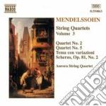QUARTETTI X ARCHI VOL.3: N.2 OP.13, N.5 cd musicale di Felix Mendelssohn