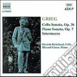 Grieg Edvard - Sonata X Pf Op.7, Intermezzo X Vlc E Pf, Sonata X Vlc E Pf Op.36 cd musicale di Edvard Grieg