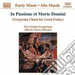 IN PASSIONE ET MORTE DOMINI (CANTO GREGO cd musicale di ARTISTI VARI