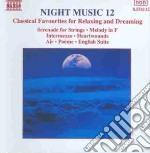 Night Music 12: Heartwounds, Melodia Infa, Intermezzo, Concerto X 2 Corni, Quer  - Vari cd musicale di ARTISTI VARI