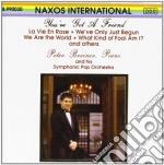 You've Got A Friend - Brani Celebri Per Pianoforte E Orchestra  - Breiner Peter Dir  /peter Breiner Symphonic Pop Orchestra cd musicale