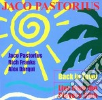 Jaco Pastorius - Back In Town - Live From The Players Club cd musicale di Jaco Pastorius
