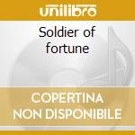 Soldier of fortune cd musicale di Loudness