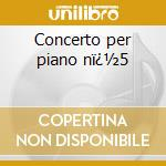 Concerto per piano n�5 cd musicale di Beethoven