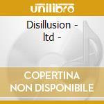 Disillusion - ltd - cd musicale di Loudness