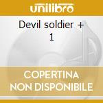Devil soldier + 1 cd musicale di Loudness