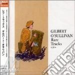 Rare tracks cd musicale di Gilbert O'sullivan
