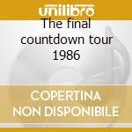 The final countdown tour 1986 cd musicale di Europe
