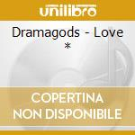 Love cd musicale di Dramagods