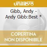 Andy gib: best - jpn cd musicale di Andy Gibb