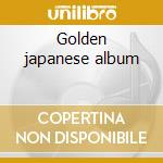 Golden japanese album cd musicale di Astrud Gilberto