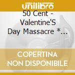 Valentines day cd musicale di Cent 50