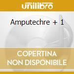 Amputechre + 1 cd musicale di Volta Mars
