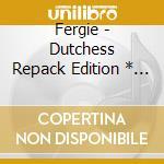 Dutchess+dvd cd musicale di Fergie