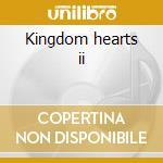 Kingdom hearts ii cd musicale di Ost