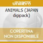 ANIMALS (JAPAN digipack) cd musicale di PINK FLOYD