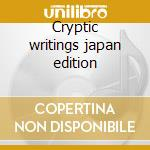 Cryptic writings japan edition cd musicale