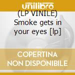 (LP VINILE) Smoke gets in your eyes [lp] lp vinile di HIGGINS EDDIE QUARTE