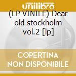 (LP VINILE) Dear old stockholm vol.2 [lp] lp vinile di HIGGINS EDDIE TRIO