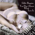 (LP VINILE) You don't know what love is [lp] lp vinile di Eddie Higgins