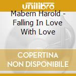 Mabern Harold - Falling In Love With Love cd musicale di Harold Mabern