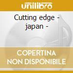 Cutting edge - japan - cd musicale di Sweet comfort band
