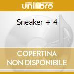 Sneaker + 4 cd musicale di Sneaker