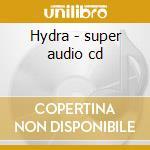 Hydra - super audio cd cd musicale di Toto