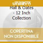 12 inch collection cd musicale di Hall & oates