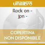 Rock on - jpn - cd musicale di Parker ray jr.& raydio