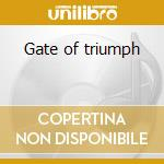Gate of triumph cd musicale di Moon Concerto