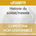 Historie du soldat/meeela cd musicale di Stravinsky/marsalis