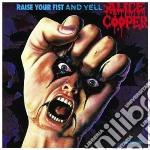Alice Cooper - Raise Your Fist And Yell cd musicale di Alice Cooper