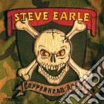 Steve Earle - Copperhead Road cd musicale di EARLE STEVE
