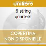 6 string quartets cd musicale di Bartok